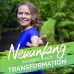 Neuanfang – Der Podcast für Transformation
